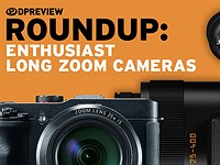 2016 Roundup: Enthusiast Long Zoom Cameras