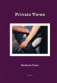 Private Views by Barbara Crane